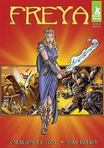 Freya : Short Tales: Norse Myths - Mike Dubisch