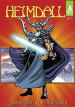 Heimdall : Short Tales: Norse Myths - Shawn Moll