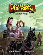 Mystery Ranch : Boxcar Children Graphic Novels
