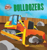 Bulldozers : Mighty Machines (Hardcover) - Amanda Doering Tourville