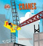 Cranes : Mighty Machines (Hardcover) - Amanda Doering Tourville