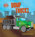 Dump Trucks : Mighty Machines (Hardcover) - Amanda Doering Tourville