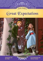Great Expectations : Calico Illustrated Classics - Jan Fields