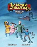 Snowbound Mystery : Boxcar Children Graphic Novels - Rob M Worley