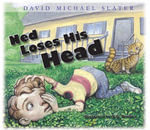 Ned Loses His Head - David Michael Slater