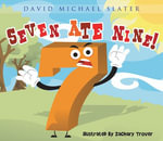 Seven Ate Nine - David Michael Slater
