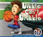 Dibble Can't Dribble - Noel Gyro Potter