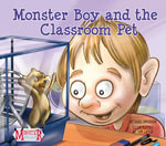 Monster Boy and the Classroom Pet - Carl Emerson