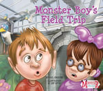 Monster Boy's Field Trip - Carl Emerson