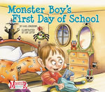 Monster Boy's First Day of School - Carl Emerson