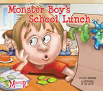 Monster Boy's School Lunch - Carl Emerson