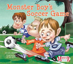 Monster Boy's Soccer Game - Carl Emerson