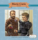 Marie Curie : Scientist - Mary Lindeen
