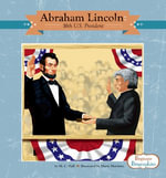 Abraham Lincoln : 16th U.S. President - M. C. Hall