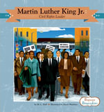 Martin Luther King Jr. : Civil Rights Leader - M. C. Hall
