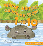 Hiding Hippos : Counting from 1 to 10 - Amanda Doering Tourville