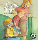 Game Over : Dealing with Bullies - Anastasia Suen