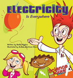 Electricity Is Everywhere - Nadia Higgins