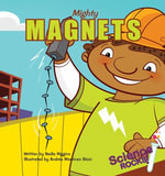 Mighty Magnets - Nadia Higgins