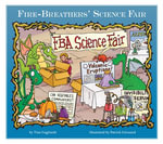 Fire-Breathers' Science Fair - Tina Gagliardi