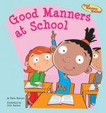 Good Manners at School - Katie Marsico