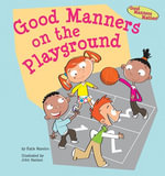 Good Manners on the Playground - Katie Marsico