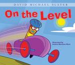 On the Level - David Michael Slater