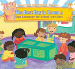 Best Day in Room A : Sign Language for School Activities eBook - Dawn Babb Prochovnic