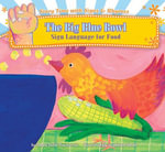 Big Blue Bowl : Sign Language for Food eBook - Dawn Babb Prochovnic