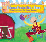 Famous Fenton Has a Farm : Sign Language for Farm Animals eBook - Dawn Babb Prochovnic