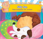 Silly Sue : Sign Language for Actions eBook - Dawn Babb Prochovnic