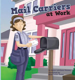 Mail Carriers at Work - Karen Latchana Kenney