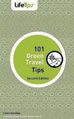 101 Green Travel Tips : Second Edition - Linda Handiak
