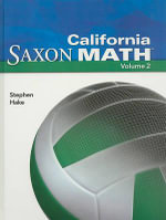 California Saxon Math Intermediate 6, Volume 2 : Intermediate 4, Volume 2 - Stephen Hake