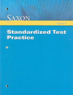 Saxon Standardized Test Practice : Grade 9 - Saxon Publishers