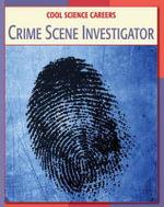 Crime Scene Investigator - Tamra Orr