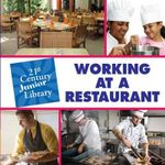 Working at a Restaurant : 21st Century Junior Library: Careers - Katie Marsico