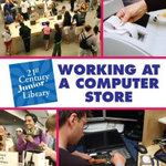 Working at a Computer Store : Costs, Benefits, and Strategies - Katie Marsico