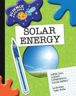 Solar Energy : Super Cool Science Experiments - Christine Taylor-Butler