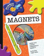 Super Cool Science Experiments : Magnets - Christine Taylor-Butler