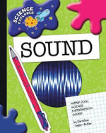 Super Cool Science Experiments : Sound - Christine Taylor-Butler
