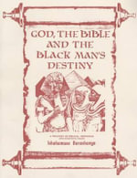God, the Bible and the the Blackman's Destiny - Ishakamusa Barashango