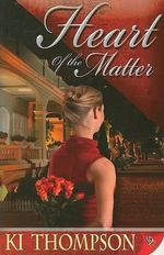 Heart of the Matter - K.I. Thompson