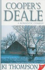 Cooper's Deale : A Romantic Comedy - K.I. Thompson