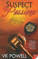 Suspect Passions - VK Powell
