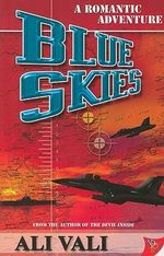 Blue Skies : A Romantic Adventure - Ali Vali