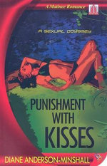 Punishment with Kisses : A Sexual Odyssey - Diane Anderson-Minshall