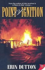 Point of Ignition - Erin Dutton