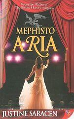 Mephisto Aria - Justine Saracen