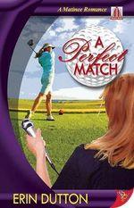A Perfect Match : A Modern Romance - Erin Dutton